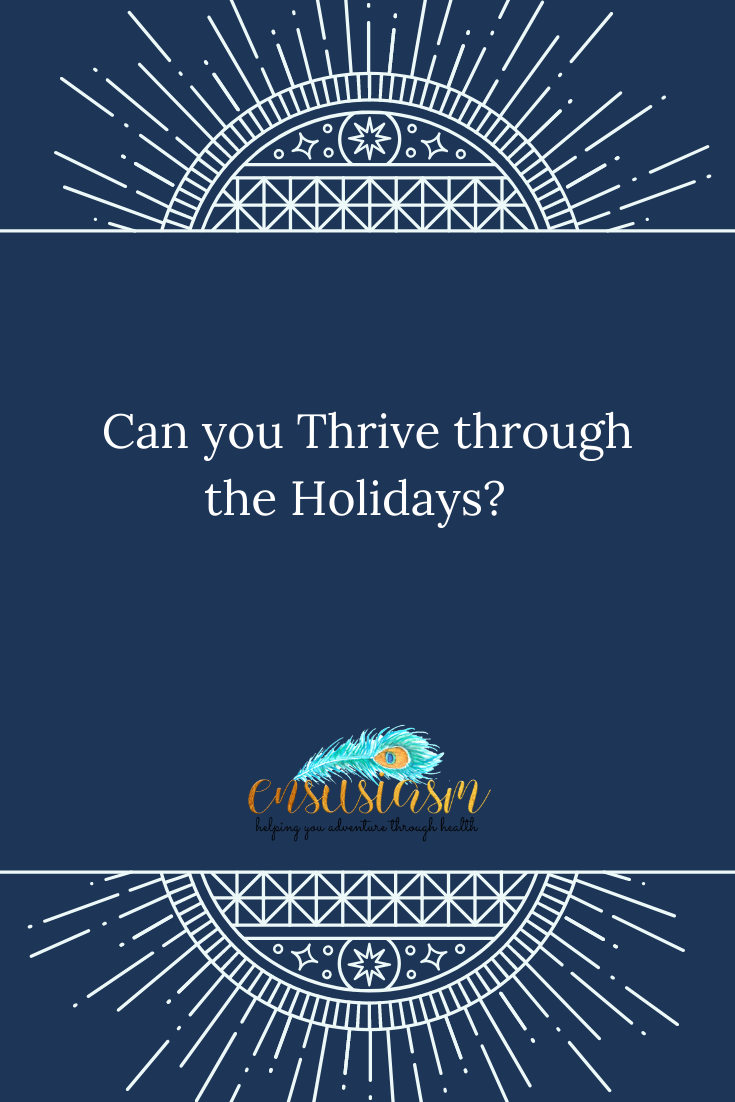 Can you Thrive Through the Holidays_